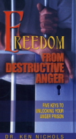 Freedom From Destructive Anger